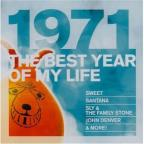 Best Year of My Life: 1971