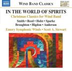 In the World of the Spirits: Christmas Classics for Wind Band