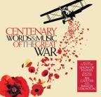 Centenary: Words & Music Of The Great War / Variou