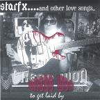 Starfx & Other Love Songs To Get Laid By