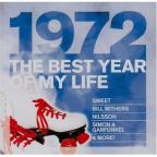 Best Year of My Life: 1972