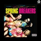 Music From The Motion Picture Spring Breakers