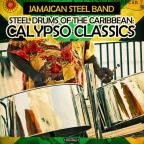 Steel Drums Of The Caribbean: Calypso Classics