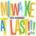 Milwaukee At Last!!!-Deluxe