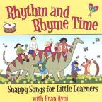Rhythm and Rhyme Time: Snappy Songs for Little Learners