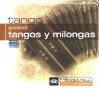 Greatest Tangos & Milongas From Argentina To The W