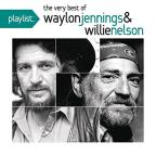 Playlist: The Very Best of Waylon Jennings &amp; Willie Nelson