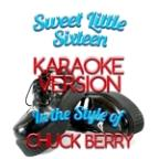 Sweet Little Sixteen (In The Style Of Chuck Berry) [karaoke Version] - Single