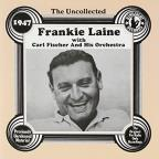 Uncollected Frankie Laine (1947)