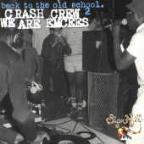 Crash Crew/We Areknown As Evil