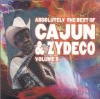 Absolutely The Best Of Cajun & Zydeco Vol. 2