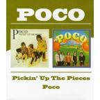 Pickin' Up the Pieces/Poco