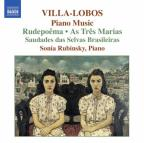 Villa-Lobos: Piano Music; Rudepoêma; As Três Marias