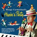Hoagy Carmichael's Havin' a Party