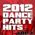 2012 Dance Party Hits, Vol. 4
