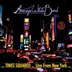 Times Squared-Live From New York