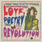 Love, Poetry and Revolution: A Journey Through the British Psychedelic and Underground Scenes 1966-72