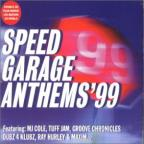 Speed Garage Anthems 99