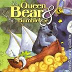 Queen, the Bear & The Bumblebee