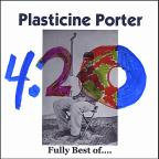 Fully Best Of Plasticine Porter