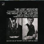 Miklos Rozsa: The Lost Weekend; Walter Schumann: The Night of the Hunter