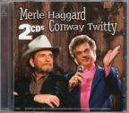 Conway Twitty And Merle Haggard, Vol. 2