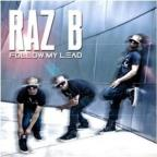 Raz B Follow My Lead