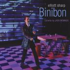 Elliott Sharp: Binibon