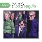 Playlist: The Very Best of Flock of Seagulls