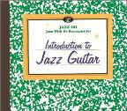 Jazz 101: Introduction to Jazz Guitar