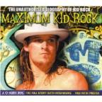 Maximum Kid Rock