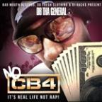 No CB4: It's Real Life Not Rap!