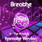 Breathe (In The Style Of The Prodigy) [karaoke Version] - Single