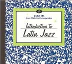 Jazz 101: Introduction to Latin Jazz
