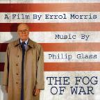 Fog of War (A Film by Errol Morris): Music by Philip Glass