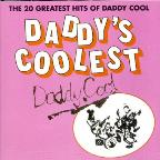 Daddy's Coolest - 20 Greatest