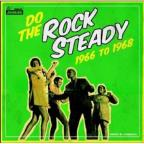 Do the Rock Steady 1966 To 1968