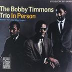 Bobby Timmons Trio in Person: Recorded Live at the Village Vanguard