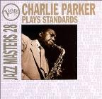 Verve Masters 28: Charlie Parker Plays Standards.