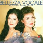 Bellezza Vocale - Beautiful Opera Duets / Hong, Larmore