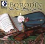 Borodin: The Two String Quartets / St. Petersburg Quartet