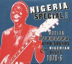 Nigeria Special: Modern Highlife, Afro-Sounds & Nigerian Blues 1970-1976, Pt. 2