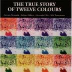 True Story of Twelve Colors