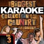 Biggest Karaoke Collection Of All Your Country Favorites, Vol. 3