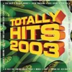 Totally Hits 2003