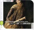 Pure Brazil 2: Dance Of The Orixas