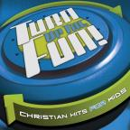 Turn Up The Fun! Christian Hits For Kids