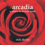 Arcadia - A Return To Distant Lands
