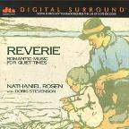 Reverie - Romantic Music for Quiet Times / Rosen, Stevenson