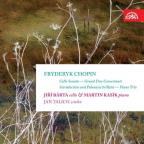Chopin: Cello Sonata; Grand Duo Concertante; Introduction and Polonaise brillant; Piano Trio